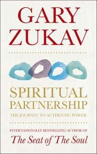 Spiritual Partnership  The Journey To Authentic Power