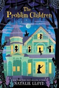 The Problim Children
