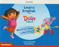 Learn English with Dora the Explorer Level. 2: Phonics and Literacy