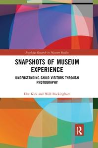 Snapshots of Museum Experience