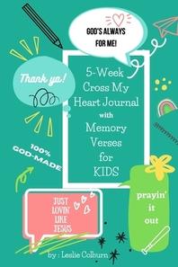 5-Week Cross My Heart Journal with Memory Verses for Kids