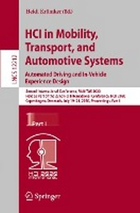 HCI in Mobility, Transport, and Automotive Systems. Automated Driving and In-Vehicle Experience Design