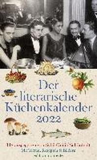 Der literarische Kuechenkalender 2022