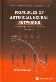 Principles of Artificial Neural Networks: Basic Designs to Deep Learning