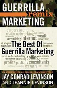 Guerrilla Marketing Remix