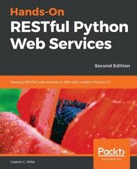 Hands-On Restful Python Web Services