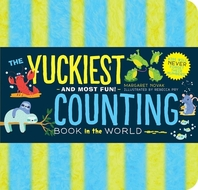 The Yuckiest Counting Book in the World!