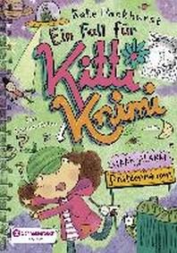 Ein Fall fuer Kitti Krimi 03. Haar-Alarm in Pfuetzenhausen