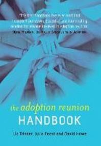 The Adoption Reunion Handbook