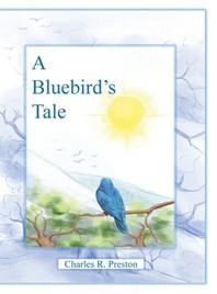 A Bluebird's Tale