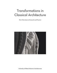 Transformations in Classical Architecture
