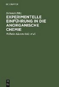 Experimentelle Einf Hrung in Die Anorganische Chemie