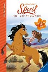 Dreamworks Spirit Wild und Frei: Das Erstlese-Buch zum Film