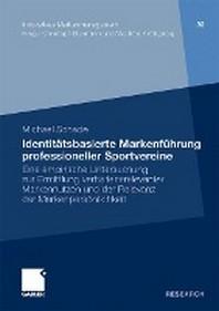 Identitatsbasierte Markenfuhrung Professioneller Sportvereine