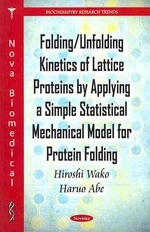 Folding/Unfolding Kinetics of Lattice Proteins by Applying a Simple Statistical Mechanical Model for Protein Folding