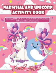 Narwhal And Unicorn Activity Book