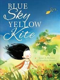 Blue Sky, Yellow Kite