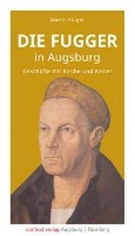 Die Fugger in Augsburg