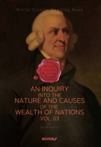 국부론 3부 (애덤 스미스) : An Inquiry into the Nature and Causes of the Wealth of Nations. Vol. 03 (