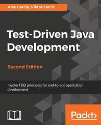 Test-Driven Java Development Second Edition