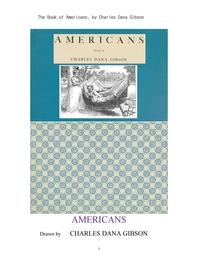 미국인 아메리칸들의 만화 그림책.The Book of Americans, by Charles Dana Gibson