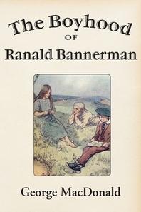 The Boyhood of Ranald Bannerman
