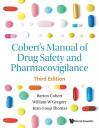 Cobert's Manual of Drug Safety and Pharmacovigilance (Third Edition)