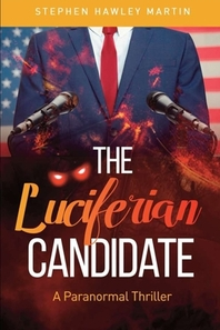 The Luciferian Candidate
