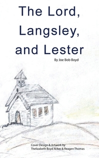 The Lord, Langsley, and Lester
