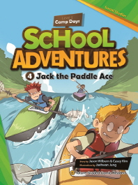 School Adventures Level 1 Camp Days. 4: Jack the Paddle Ace