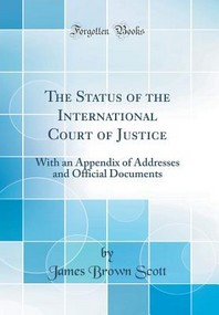 The Status of the International Court of Justice