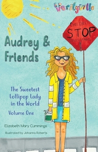 Audrey and Friends
