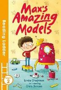 Max's Amazing Models (Reading Ladder Level 2)