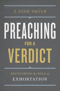 Preaching for a Verdict