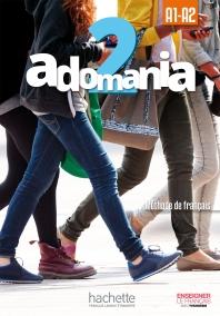 Adomania 2 : Livre de l'eleve + DVD-ROM: A1.2/A2.1