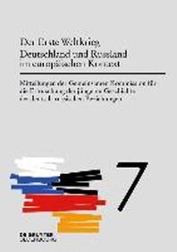 Der Erste Weltkrieg. Deutschland Und Russland Im Europischen Kontext