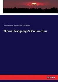 Thomas Naogeorgv's Pammachius