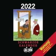 Uli Stein - Schwarzer Kalender 2022: Monatskalender fuer die Wand