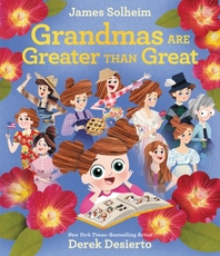 Grandmas Are Greater Than Great