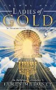 Ladies of Gold, Volume 1