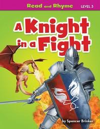 A Knight in a Fight