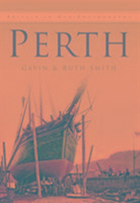 Perth in Old Photographs