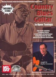 Country Blues Guitar in Open Tunings [With 3 CDs]