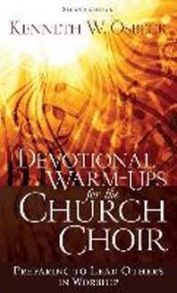 Devotional Warm-Ups for the Church Choir