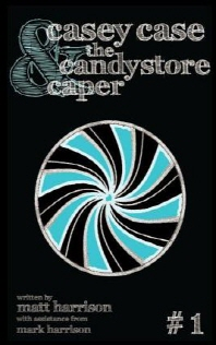 Casey Case and the Candy Store Caper
