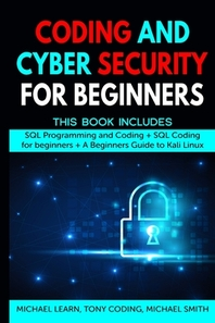 Coding and Cyber Security for Beginners