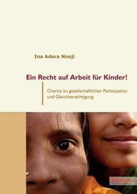 Ein Recht Auf Arbeit Fur Kinder!