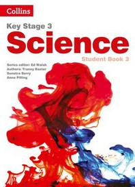 Key Stage 3 Science -- Student Book 3 [second Edition]