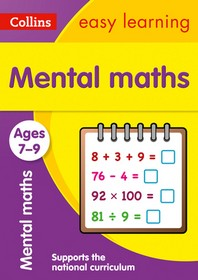 Collins Easy Learning Age 7-11 -- Mental Maths Ages 7-9