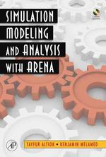 Simulation Modeling and Analysis with Arena